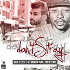 Don't Stray