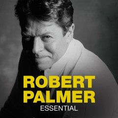 Essential - Robert Palmer