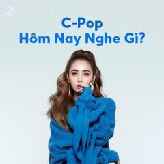 C-Pop Hôm Nay Nghe Gì?