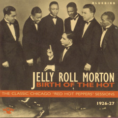 Birth Of The Hot - The Classic Chicago