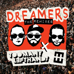 Dreamers (Remixes) - TooManyLeftHands, HEDEGAARD