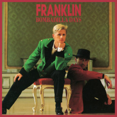 Bombadilla Days - Franklin