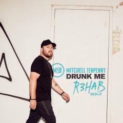 Drunk Me (R3HAB Remix) - Mitchell Tenpenny