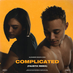 Complicated (Faustix Remix)