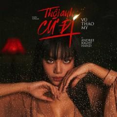Thôi Anh Cứ Đi (Single)