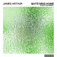 Quite Miss Home (Steve Void Remix) - James Arthur