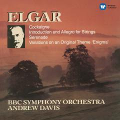 Elgar: Enigma Variations, Introduction & Allegro, Serenade for Strings & Cockaigne Overture - Andrew Davis