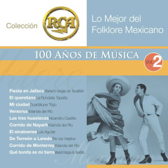 RCA 100 Anos De Musica - Segunda Parte (Lo Mejor Del Folklore Mexicano Vol. 2) - Various Artists