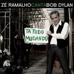 Zé Ramalho Canta Bob Dylan - Zé Ramalho
