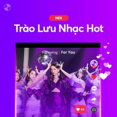 Trào Lưu Nhạc Hot