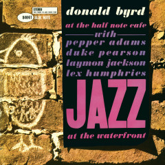 At The Half Note Cafe (Vol. 2 / Live / Remastered 2015) - Donald Byrd, Pepper Adams, Duke Pearson, Laymon Jackson, Lex Humphries