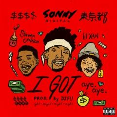 I Got (feat. Lil Xan and $teven Cannon) - Sonny Digital, Lil Xan, $teven Cannon