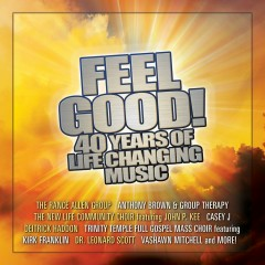 Feel Good! 40 Years Of Life Changing Music - Various Artists
