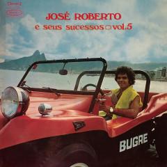 José Roberto e Seus Sucessos, Vol. 5 - José Roberto