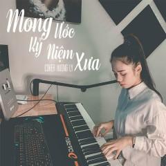 Mong Ước Kỷ Niệm Xưa (Cover) (Single)