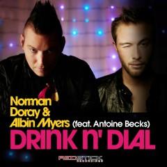 Drink N' Dial (feat. Albin Myers) - Norman Doray, Albin Myers