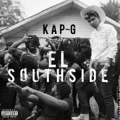 El Southside - Kap G