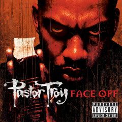 Face Off - Pastor Troy