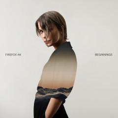 Beginnings - EP - Firefox AK