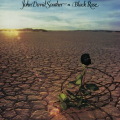 Black Rose (Expanded Edition) - JD Souther