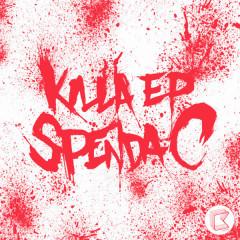 Killa EP - Spenda C
