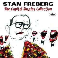 The Capitol Singles Collection - Stan Freberg