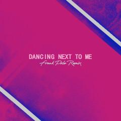 Dancing Next To Me (Frank Pole Remix) - Greyson Chance, Frank Pole