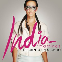 Te Cuento un Secreto - India Martinez