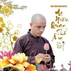 Hạnh Nguyện Mẹ Hiền Quan Thế Âm (Single) - Thích Trung Đạt