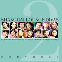 Shanghai Lounge Divas Vol. 2 - Various Artists