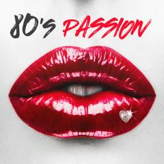 80's Passion