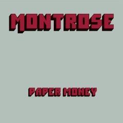 Paper Money (Deluxe Edition) - Montrose