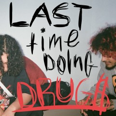 Last Time Doing Drugs