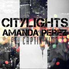 City Lights (feat. Captin Nimo) - Amanda Perez, Captin Nimo