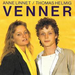 Venner / Ingen Anden Drøm - Anne Linnet, Thomas Helmig