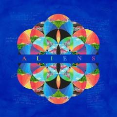A L I E N S - Coldplay