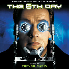 The 6th Day (Original Motion Picture Soundtrack) - Trevor Rabin