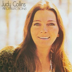 Recollections - Judy Collins