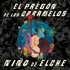 El Pregón de los Caramelos - Ninõ de Elche