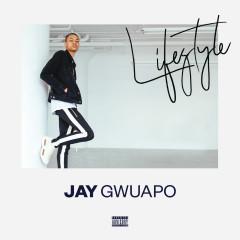 Lifestyle - Jay Gwuapo