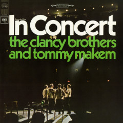 In Concert - The Clancy Brothers, Tommy Makem