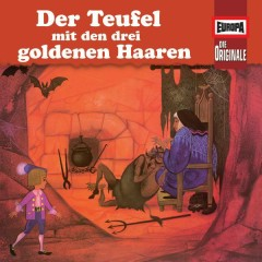 100/Der Teufel mit den drei goldenen Haaren/ Märchen von einem, der auszog, das Fürchten zu lernen