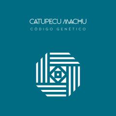Código Genético - Catupecu Machu