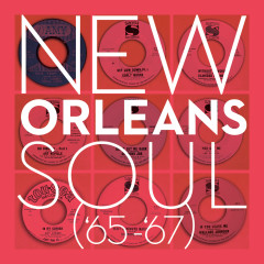 New Orleans Soul ('65-'67) - Various Artists