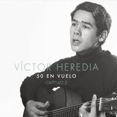 50 en Vuelo, Capítulo 2 - Victor Heredia