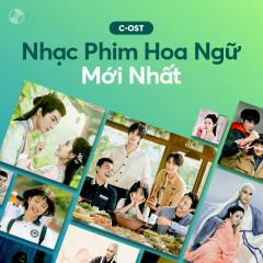 Nhạc Phim Hoa Ngữ Mới Nhất - Various Artists
