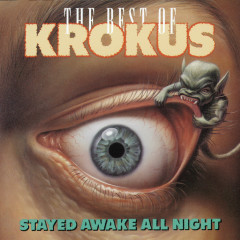 Stayed Awake All Night - Krokus
