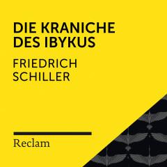 Schiller: Die Kraniche des Ibykus (Reclam Hörbuch)