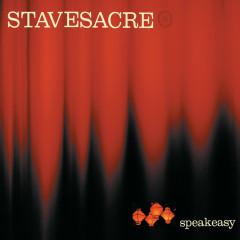 Speakeasy - Stavesacre