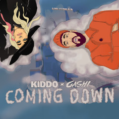Coming Down - KIDDO, GASHI